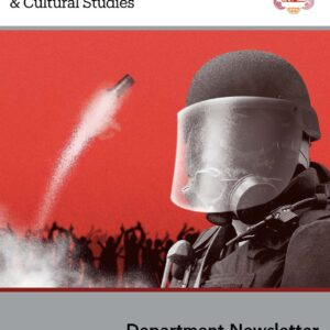 Cover of the fall 2020 newsletter. Features a person in riot gear standing in front of a vibrant red background, in which a canister of tear gas is vaulting into the air.